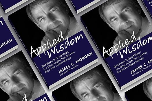 Applied Wisdom by James C. Morgan